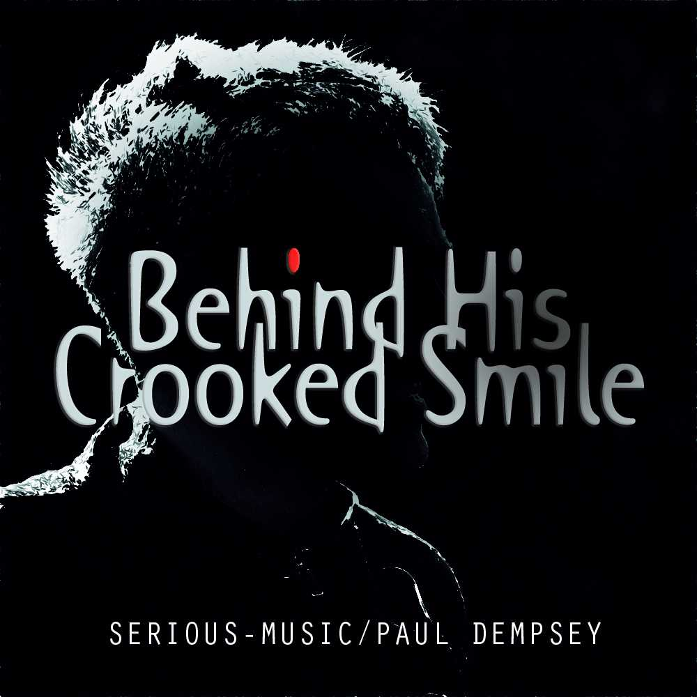 Behind His Crooked Smile feat. Paul Dempsey - Album Proper Perspective