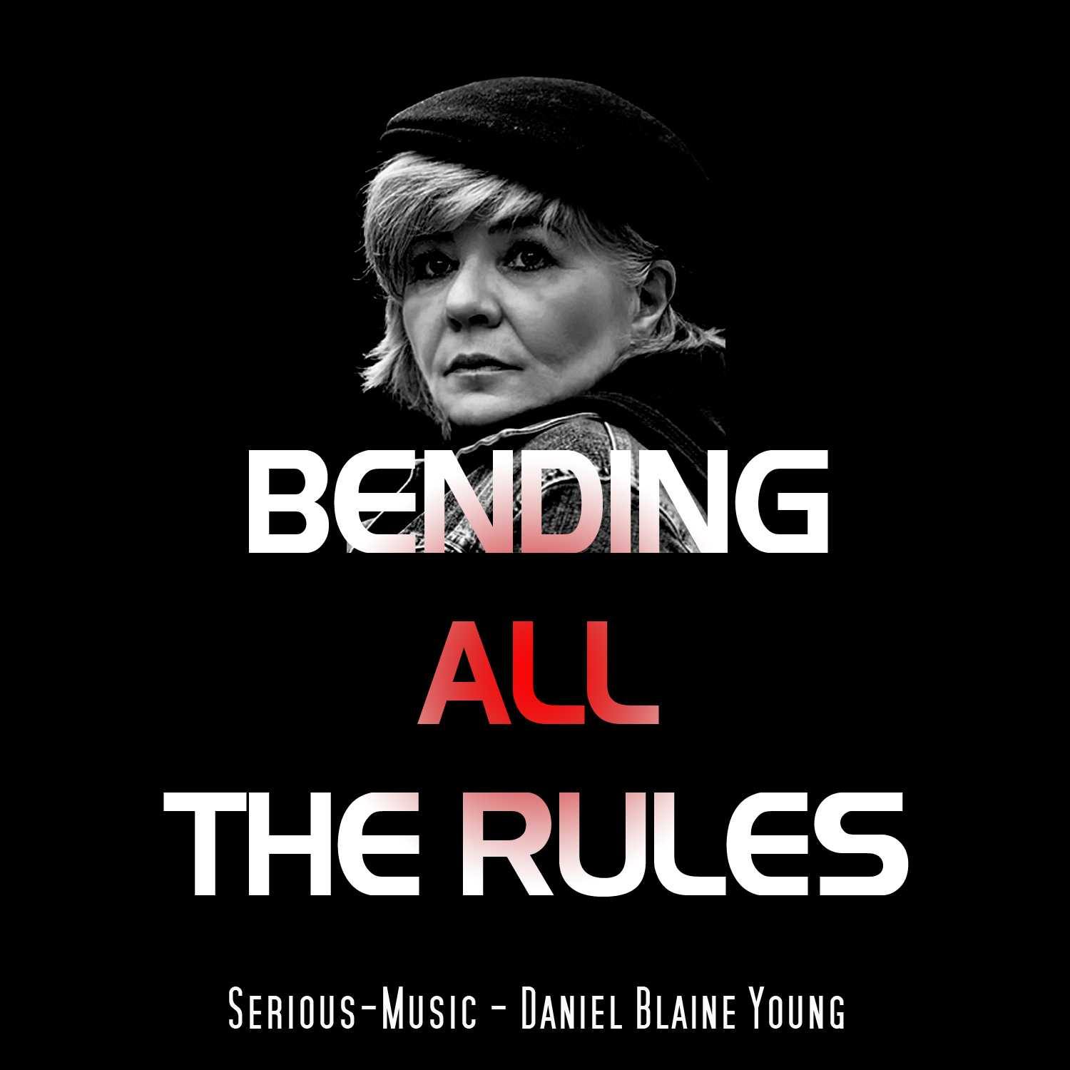 Bending All The Rules feat. Danlb Young - Album CHASING AFTER DREAMS