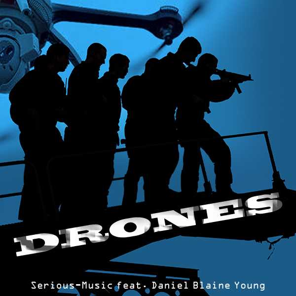 Drones feat. Danlb Young - Album WAR IS NOT THE ANSWER