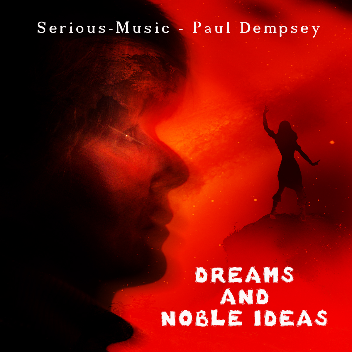 Dreams And Noble Ideas feat. Paul Dempsey
