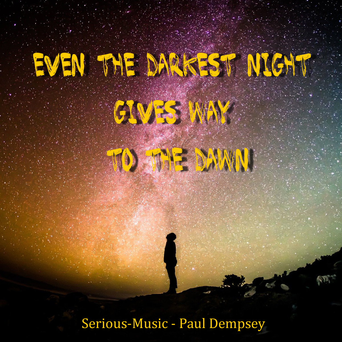 Even The Darkest Night Gives Way To The Dawn feat. Paul Dempsey