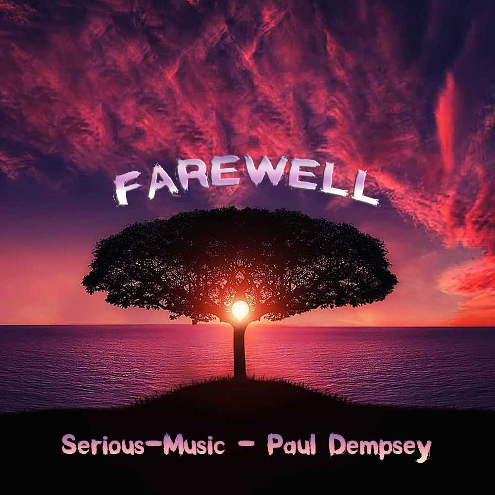 Farewell feat. Paul Dempsey - Album ECHOES OF YESTERDAY