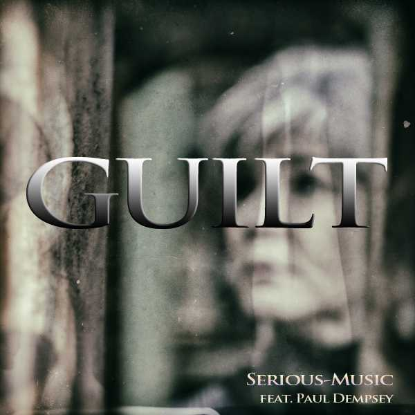 Guilt feat. Paul Dempsey - Album PROPER PERSPECTIVE