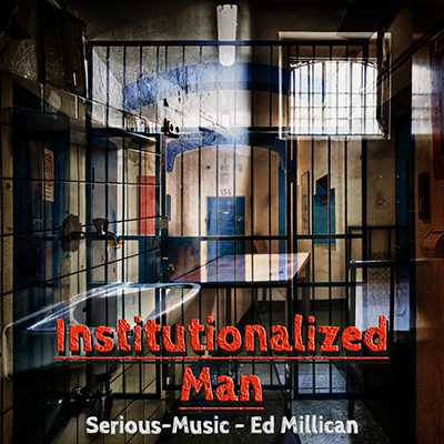 Institutionalized Man feat. Ed Millican - Album FALLEN