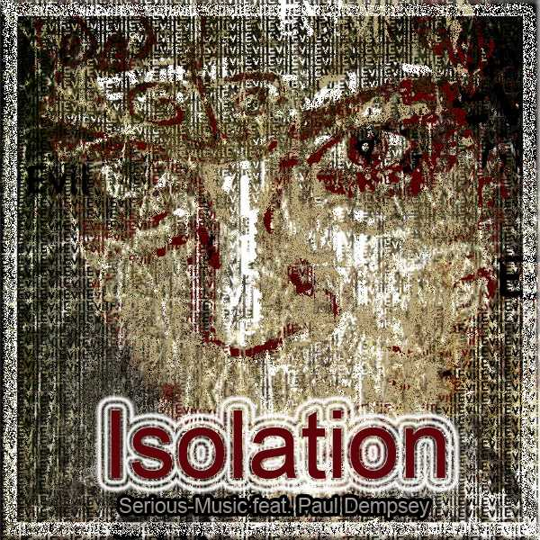 Isolation feat. Paul Dempsey - Album FRACTURED YEARS