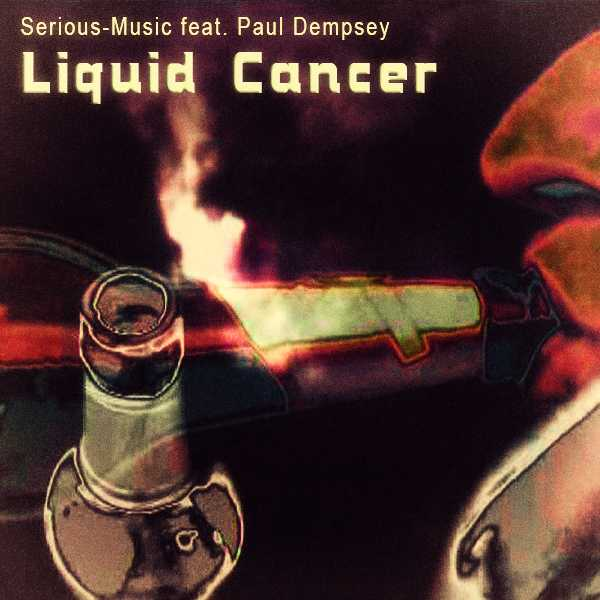 Liquid Cancer feat. Paul Dempsey - Album PROPER PERSPECTIVE