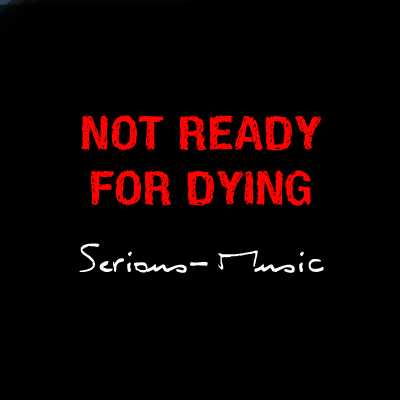 Not Ready For Dying - Album STONES OF LIFE