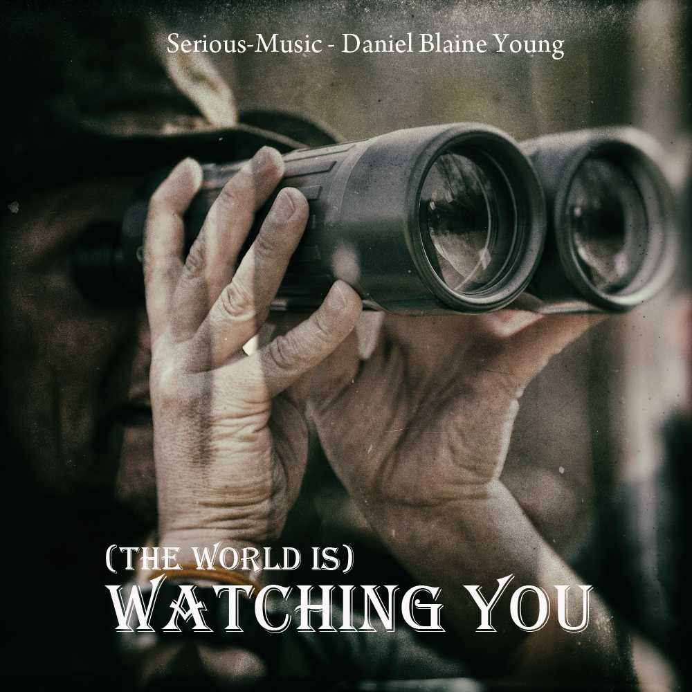 (The World Is) Watching You feat. feat. Danlb Young - Album COMFORT ZONE