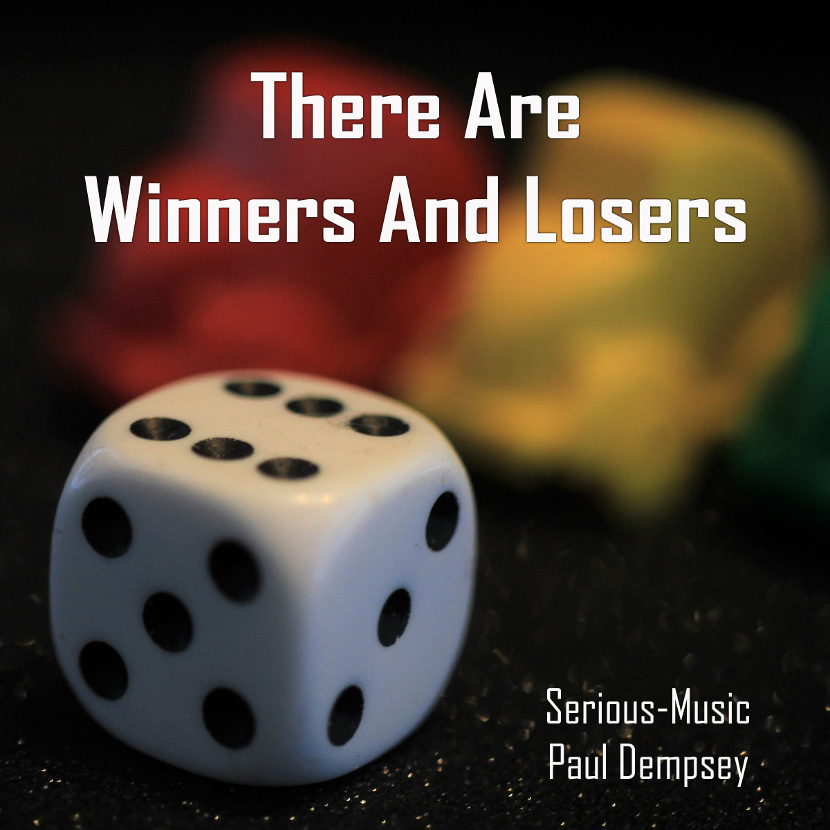 There Are Winners And Losers feat. Paul Dempsey
