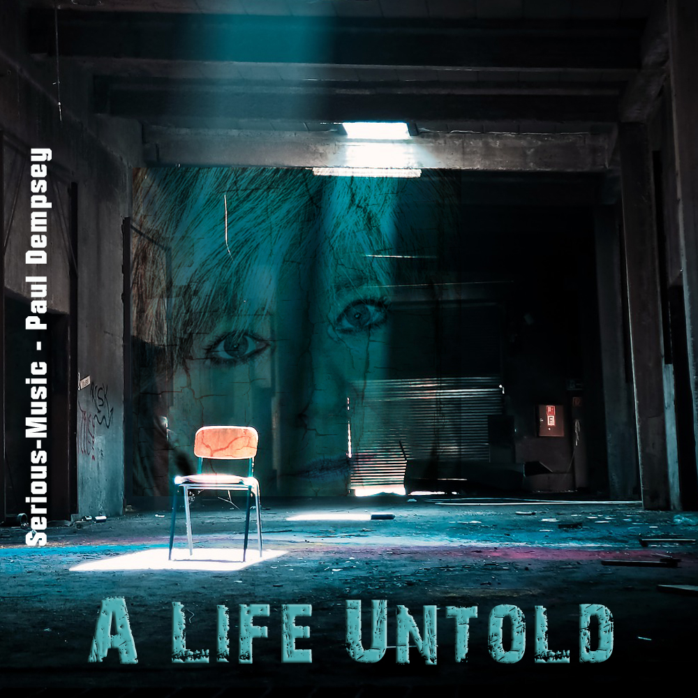 A Life Untold feat. Paul Dempsey - SINGLE