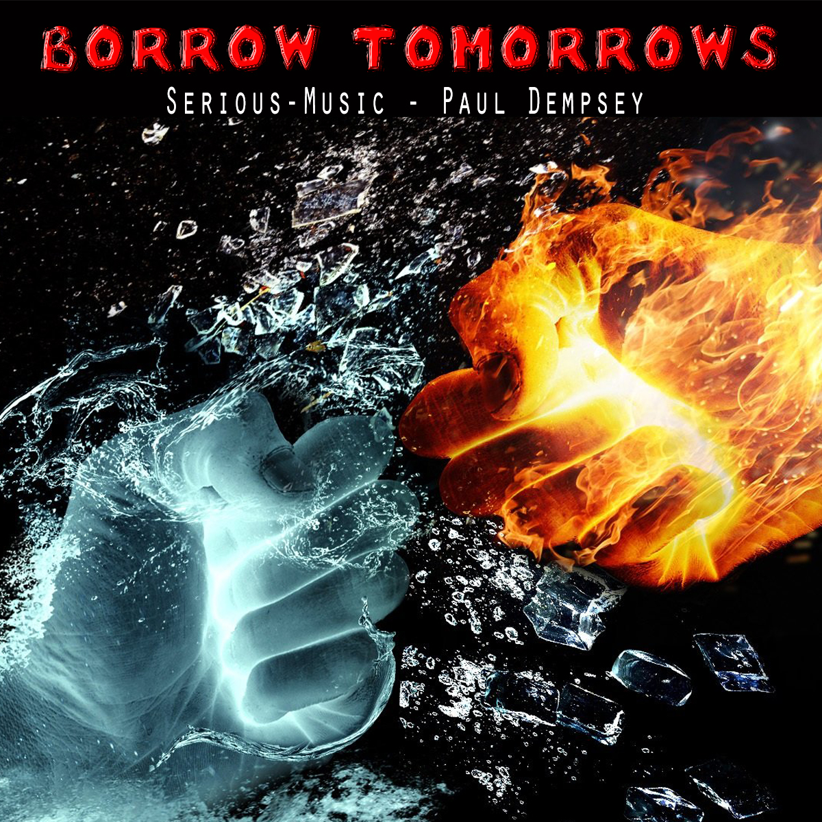 Borrow Tomorrows feat. Paul Dempsey