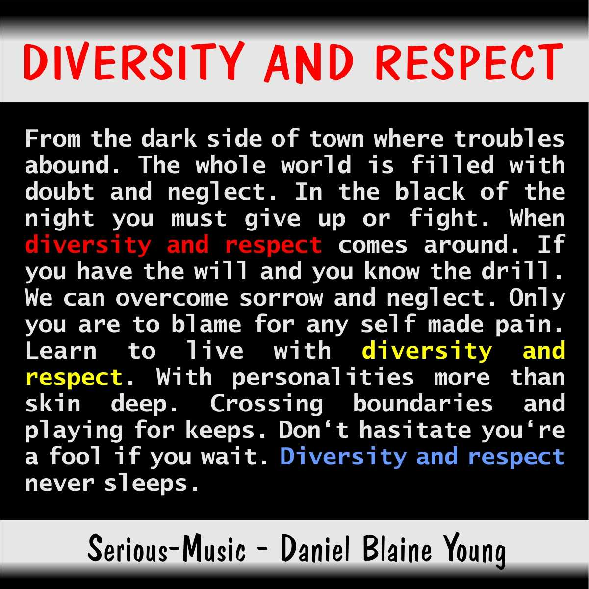 Diversity And Respect feat. Danlb Young - Album CHASING AFTER DREAMS