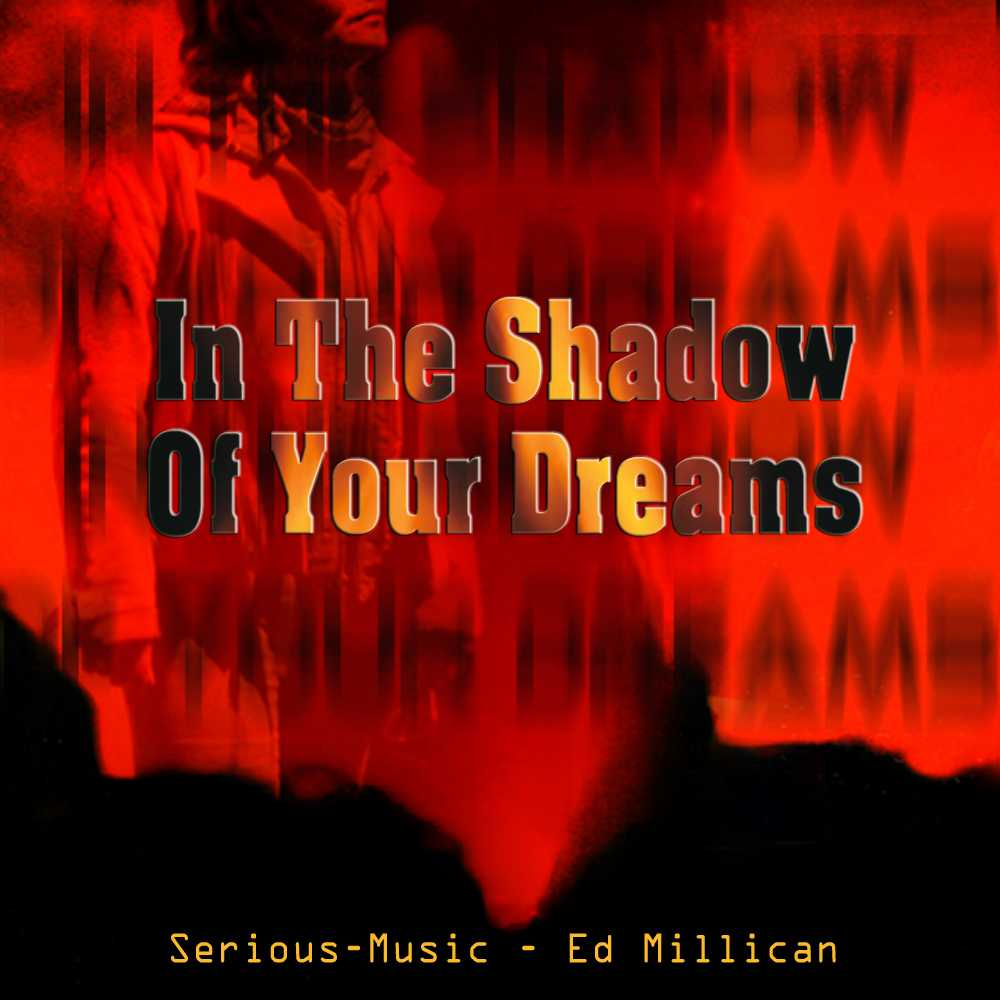 In The Shadow Of Your Dreams feat. Ed Millican - Album FALLEN