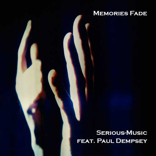 Memories Fade feat. Paul Dempsey - Album SHADOWS OF YESTERDAY