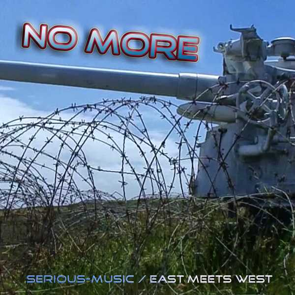 No More - East Meets West feat. Serious-Music - Album STONES OF LIFE