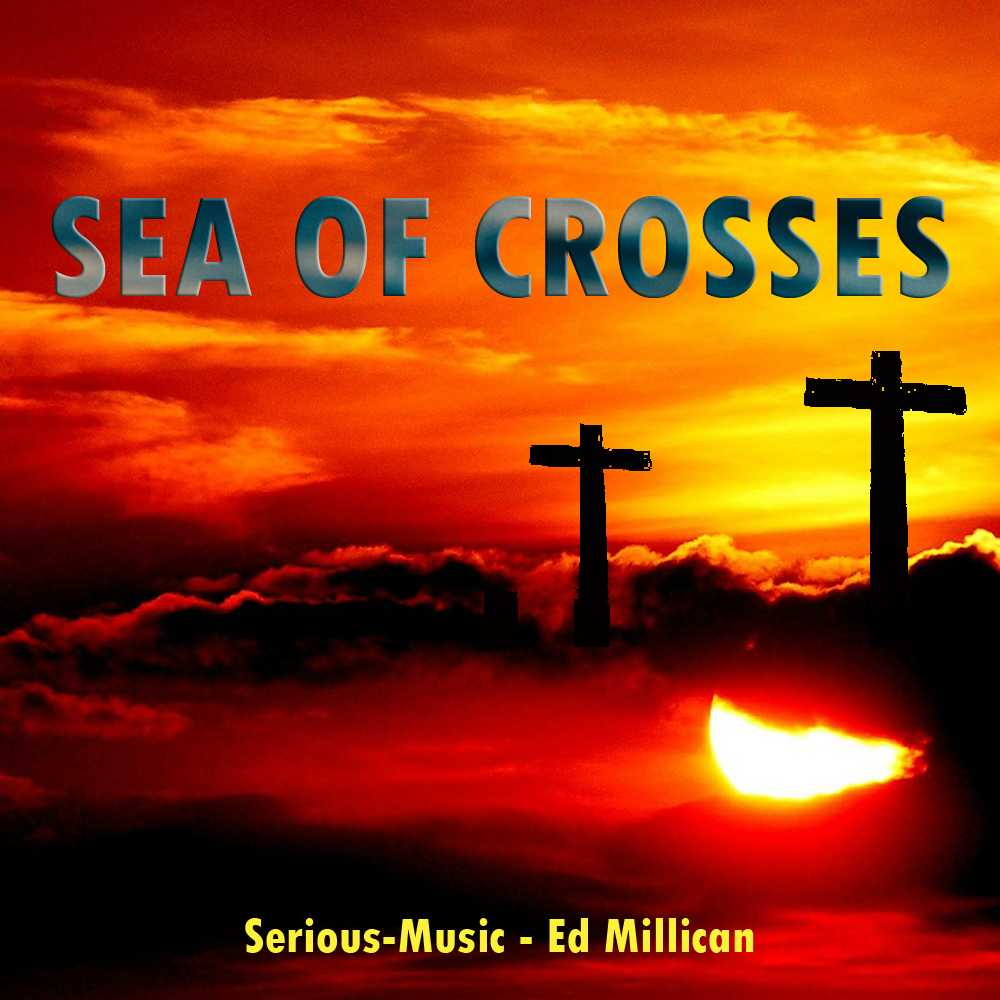Sea Of Crosses feat. Ed Millican - SINGLE