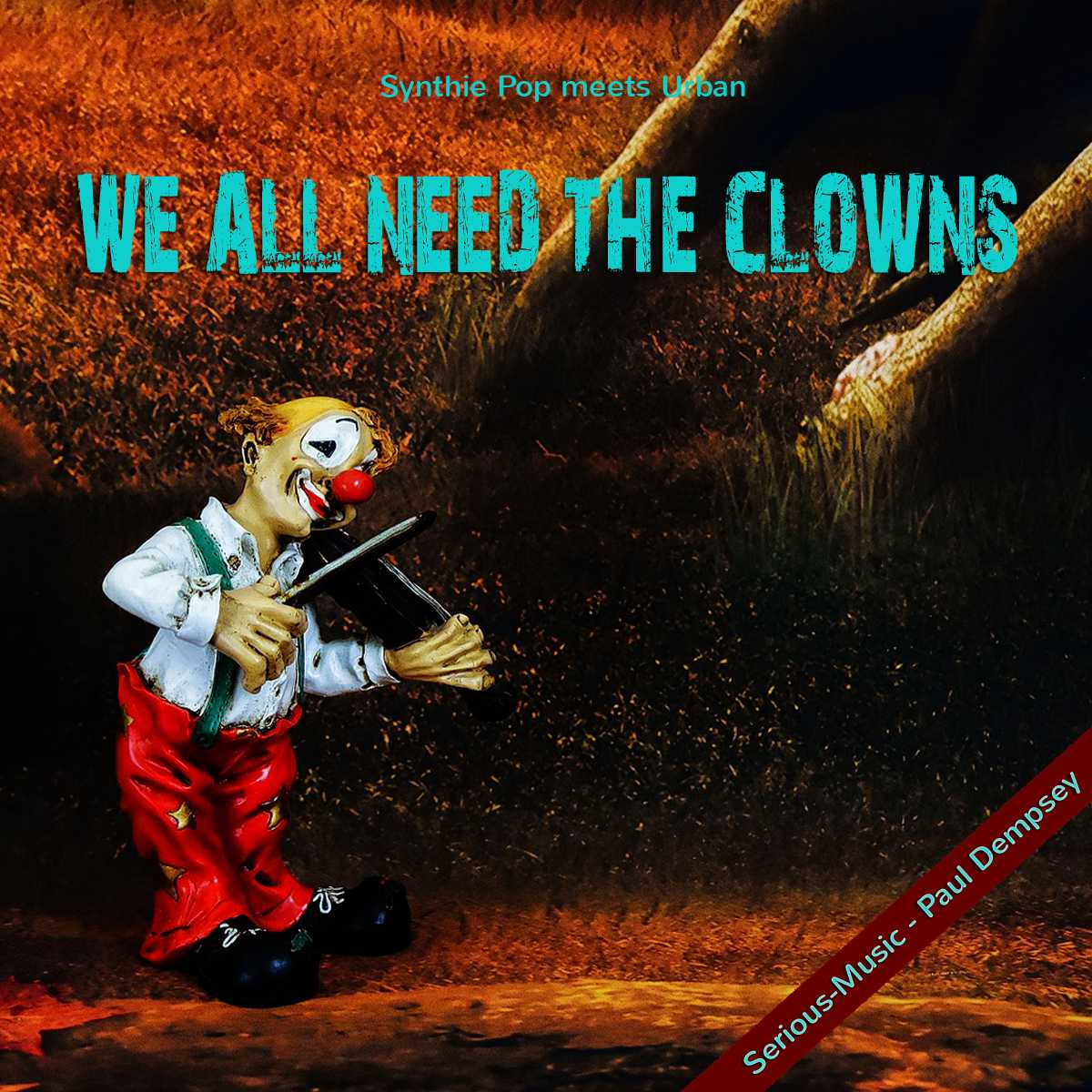 We All Need The Clowns feat. Paul Dempsey - Album ECHOES OF YESTERDAY